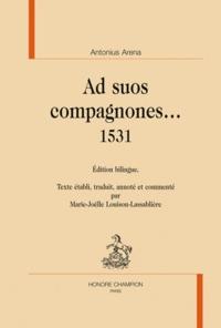 Antoine Arena - Ad suos compagnones... 1531.