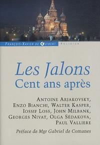 Antoine Arjakovsky - Les Jalons - Cent ans après.