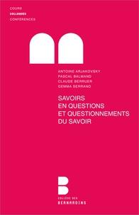 Antoine Arjakovsky - Savoirs en question.