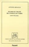 Antoine Arnauld - Examen du Traité de l'essence du corps, contre Descartes - [par Le Moine, doyen du Chapitre de Vitré.