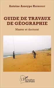 Guide de travaux de géographie - Master et doctorat.pdf