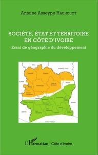 Société, état et territoire en Côte dIvoire - Essai de géographie du développement.pdf
