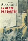 Antoine Audouard - La Geste des Jartés - Chanson.