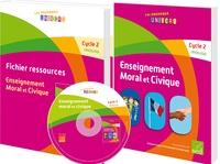 Antoine Auger et Emmanuel Guimberteau - Enseignement moral et civique Cycle 2 CP/CE1/CE2 - Manuel + Fichier ressources.