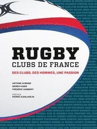 Antoine Aymond et Nemer Habib - Rugby clubs de France - Des clubs, des hommes, une passion.