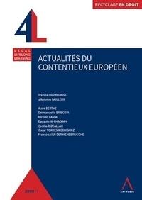 Antoine Bailleux - Actualités du contentieux européen.