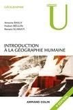 Antoine Bailly et Hubert Béguin - Introduction à la géographie humaine.