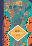 Antoine Balzeau et Pierre Bailly - Homo sapiens - Histoire(s) de notre humanité.