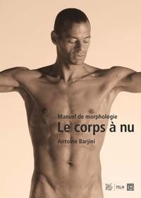 Accentsonline.fr Le corps à nu - Manuel de morphologie Image