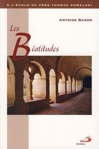 Antoine Baron - Les Béatitudes - A l'école du Père Thomas Kowalski.