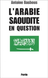LArabie saoudite en question - Du wahhabisme à Bin Laden, aux origines de la tourmente.pdf