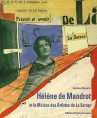 Antoine Baudin - Hélène de Mandrot et la Maison des artistes de La Sarraz.