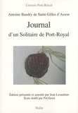 Antoine Baudry de Saint-Gilles d'Asson - Journal d'un Solitaire de Port-Royal - 1655-1656.