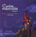 Antoine Bauza - Contes ensorcelés - Volume 1.