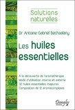 Antoine Bechaalany - Les huiles essentielles.