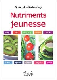 Antoine Bechaalany - Nutriments jeunesse.