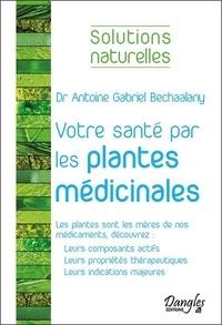 Votre santé par les plantes médicinales majeures.pdf