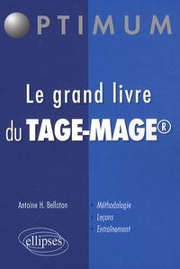 Antoine Bellaton - Le grand livre du Tage-Mage.