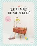 Antoine Béon - Le livre de mon bébé.