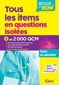 Antoine Bérar et Alexandre Boussuge - Tous les items en questions isolées - Toutes les spécialités - Plus de 3000 QCM.