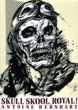 Antoine Bernhart - Skull skool royal !.
