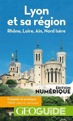 Lyon et sa région 2e édition