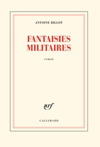 Antoine Billot - Fantaisies militaires.