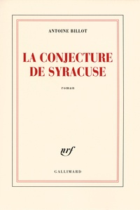 Antoine Billot - La conjecture de Syracuse.