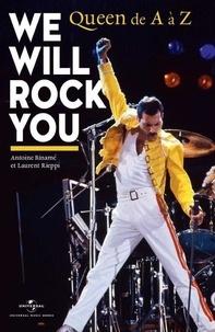 Antoine Binamé et Laurent Rieppi - We Will Rock You - Queen de A à Z.