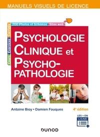Antoine Bioy et Damien Fouques - Manuel visuel de psychologie clinique et psychopathologie - 4e éd..