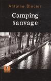 Antoine Blocier - Camping sauvage.