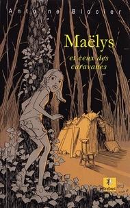 Antoine Blocier - Maëlys et ceux des caravanes.