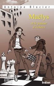 Antoine Blocier - Maëlys et le joueur d'échecs.