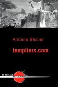 Antoine Blocier - Templiers.com.