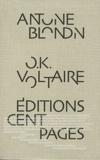 Antoine Blondin - OK Voltaire.