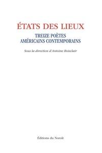 Antoine Boisclair et John Asherby - États des lieux - Treize poètes américains contemporains.