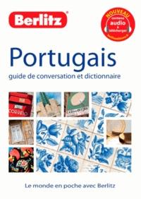 Antoine Bollinger et Paloma Cabot - Portugais - Guide de conversation et dictionnaire.