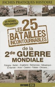 Antoine Bourguilleau - Les 25 batailles incontournables de la Seconde Guerre mondiale - 25 fiches dépliantes.