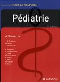 Antoine Bourrillon et Jean-Pierre Chouraqui - Pédiatrie.