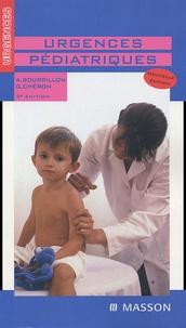 Antoine Bourrillon et Gérard Chéron - Urgences pédiatriques.