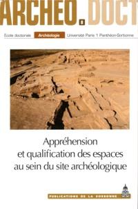 Antoine Bourrouilh et Nairusz Haidar Vela - Appréhension et qualification des espaces au sein du site archéologique.