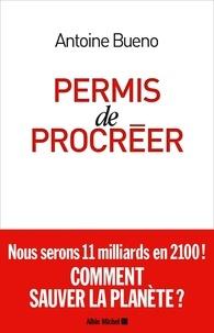 Antoine Buéno - Permis de procréer.