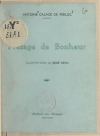 Antoine Calace de Ferluc et René Kern - Présage de bonheur.