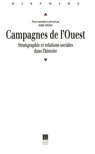 Antoine - Campagnes de l'Ouest - Stratigraphie et relations sociales dans l'histoire, colloque de Rennes, 24-26 mars 1999.