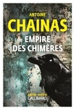 Antoine Chainas - Empire des chimères.