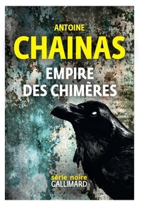 Ebook forums de téléchargement gratuits Empire des chimères par Antoine Chainas en francais 9782072777226 ePub MOBI