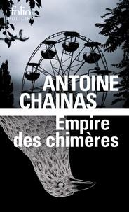Antoine Chainas - Empire des chimères.