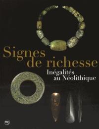Antoine Chancerel et Jean Vaquer - Signes de richesse - Inégalités au Néolithique.