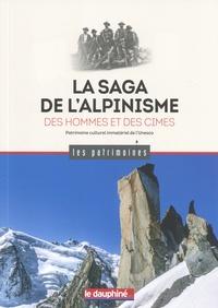Antoine Chandellier - La saga de l'alpinisme - Des hommes et des cimes.
