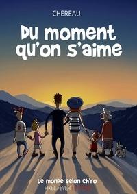 Antoine Chereau - Du moment qu'on s'aime.
